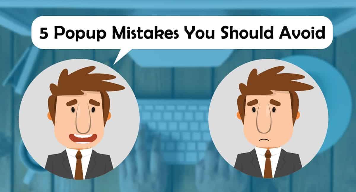 Avoid popup mistakes