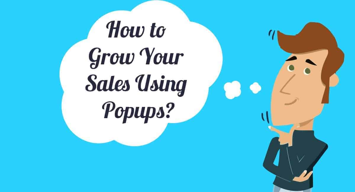 Grow your sales using online popups
