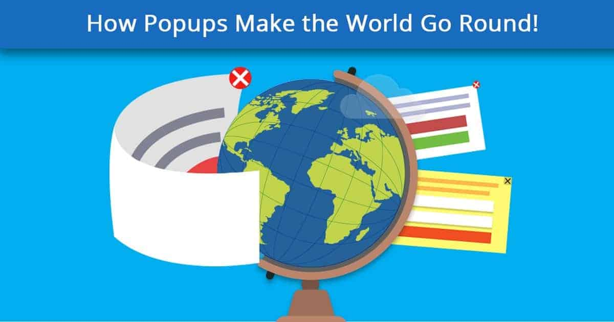 Popup Maker - How Popups Make the World Go Round!
