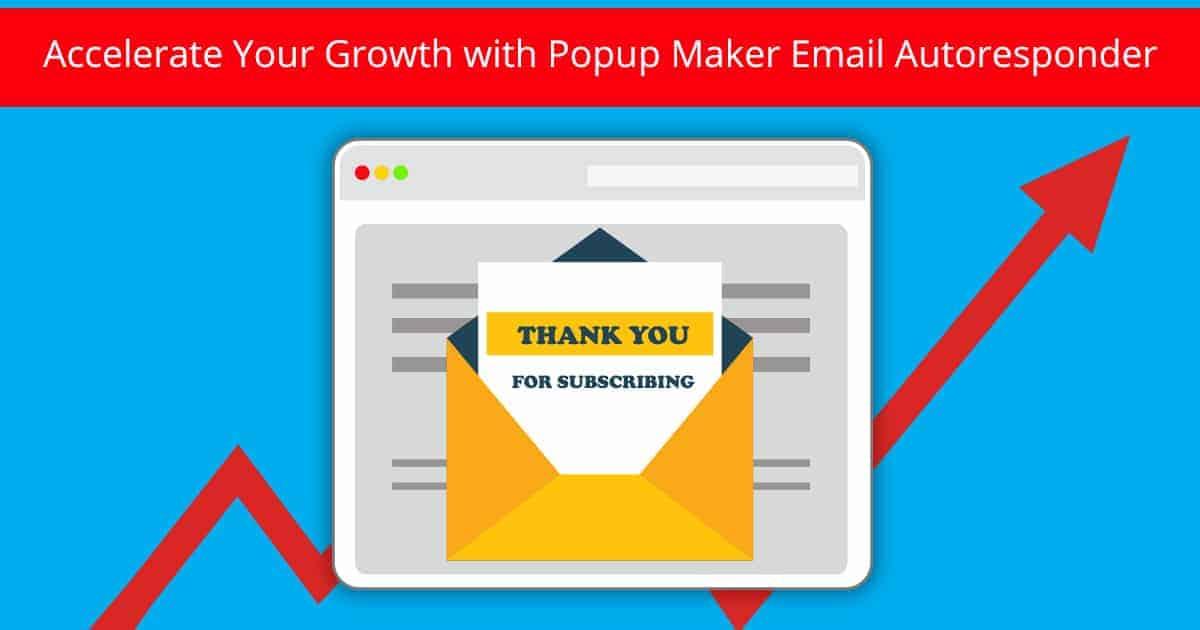 Popup Maker - Email Autoresponder