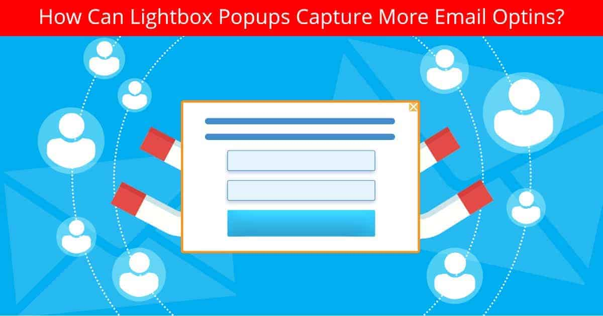 lightbox popups to capture email optins