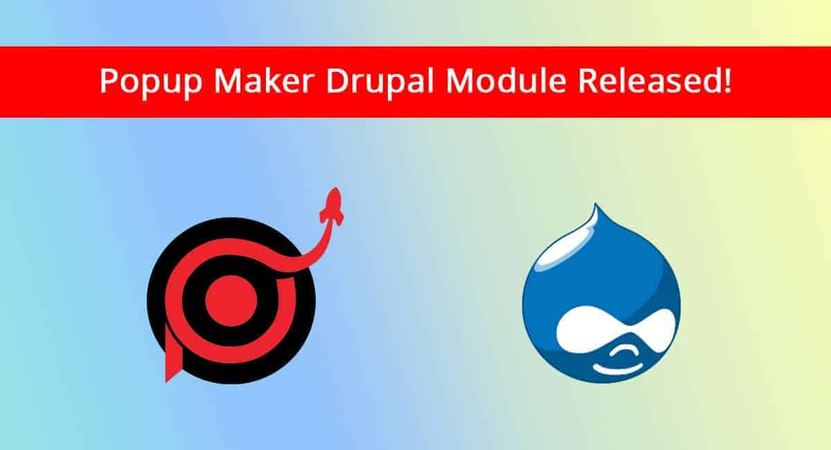 popup maker drupal mode