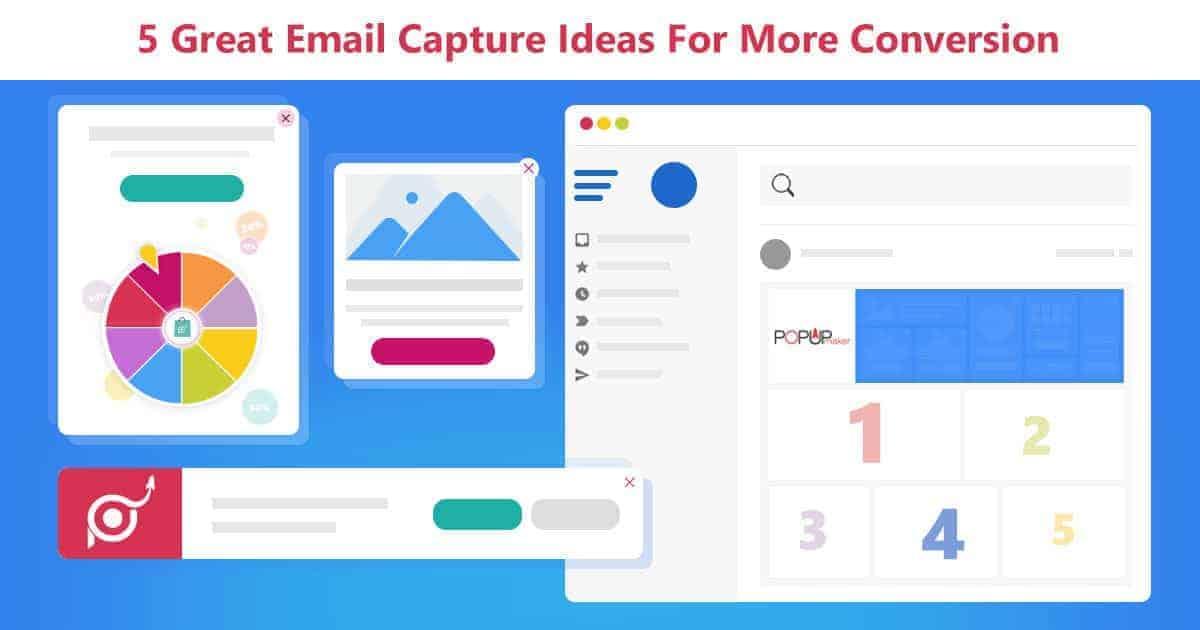 Email Capture Ideas