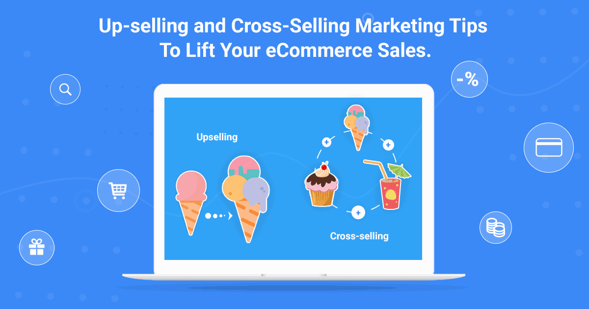 Popup Maker - Up-selling and Cross-Selling Marketing Tips To Lift Your eCommerce Sales.