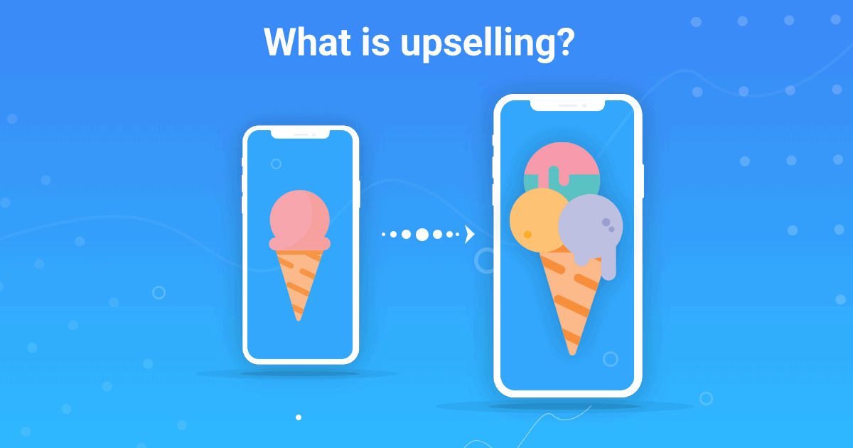 Up-selling Ice Cream