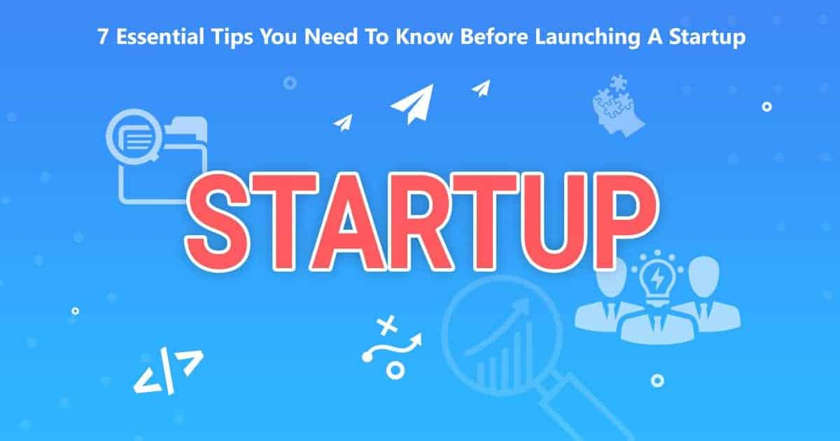 Popup Maker - 7 Essential Tips You Need To Know Before Launching A Startup
