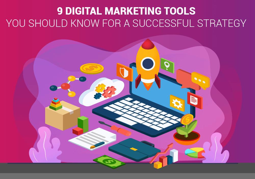 9 digital marketing tools